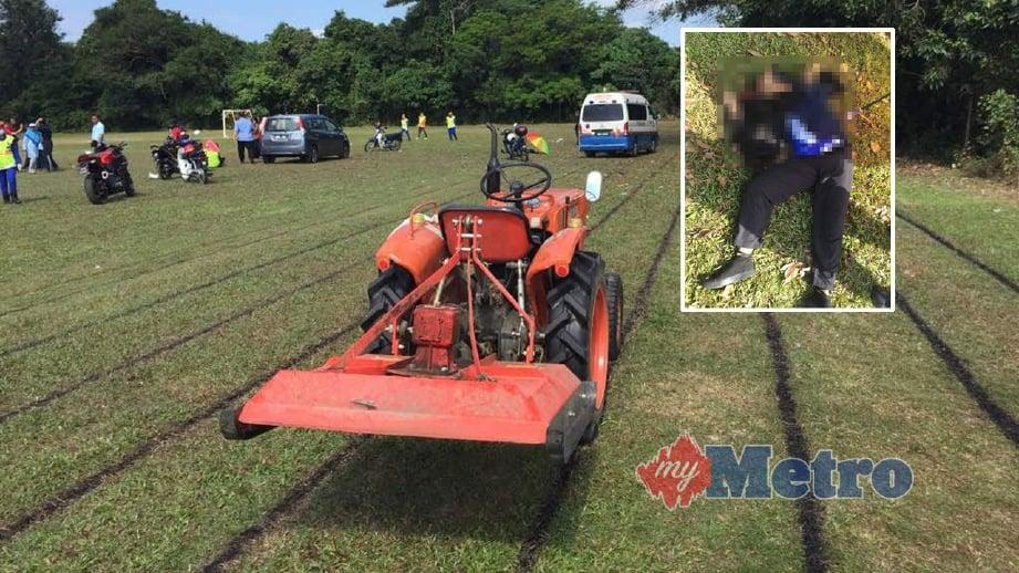 MANGSA (gambar keecil) maut selepas kepalanya terkena bilah traktor mesin rumput. FOTO ihsan Polis