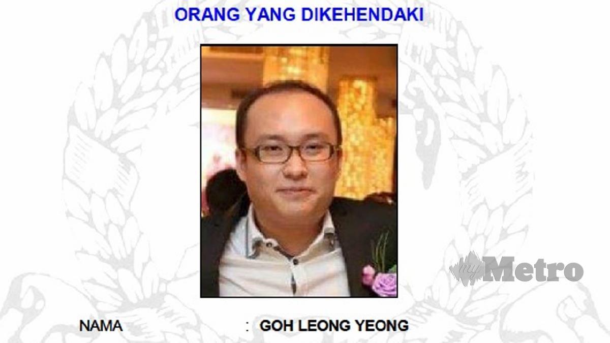 GOH Leong Yeong diburu polis. FOTO ihsan polis