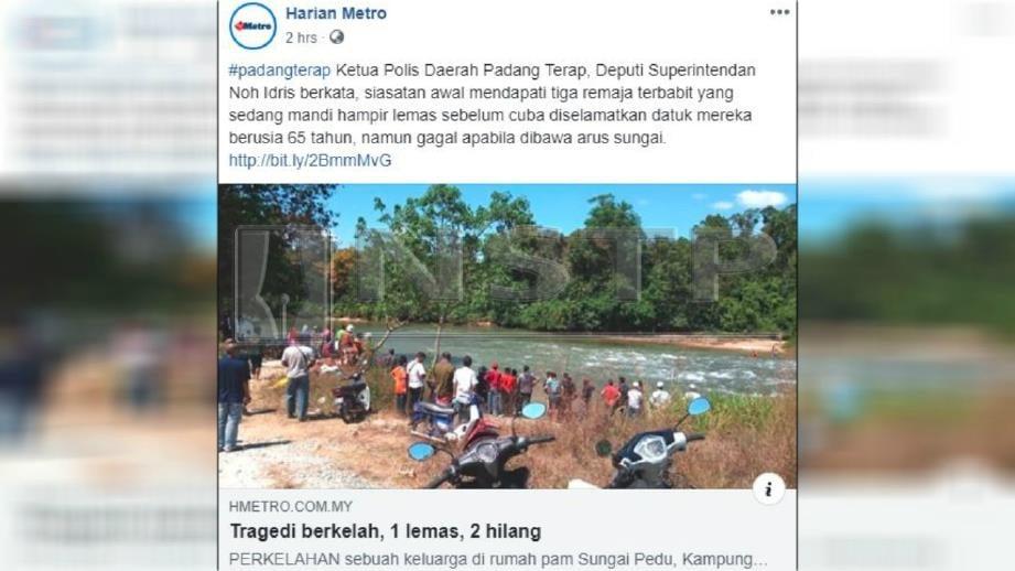 Laporan terdahulu kejadian tiga sekeluarga lemas di Sungai Pedu, Padang Terap dalam laman web, Harian Metro.