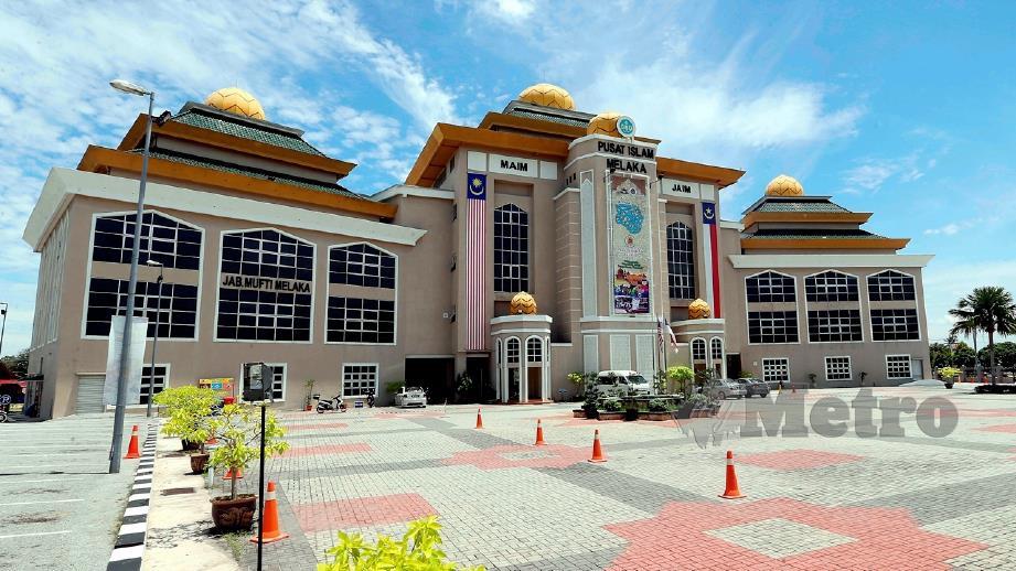 BANGUNAN Majlis Agama Islam Melaka (MAIM) di Bukit Palah. FOTO arkib NSTP