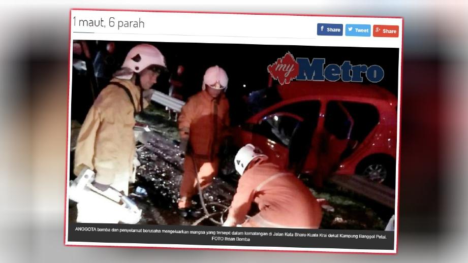 LAPORAN portal berita Harian Metro, hari ini mengenai kemalangan yang menyebabkan seorang mangsa meninggal dunia di tempat kejadian manakala seorang lagi meninggal dunia di hospital.