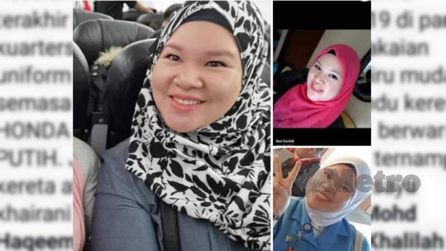 SITI Kharina gagal dikesan sejak Rabu lalu. FOTO Ihsan Pembaca.