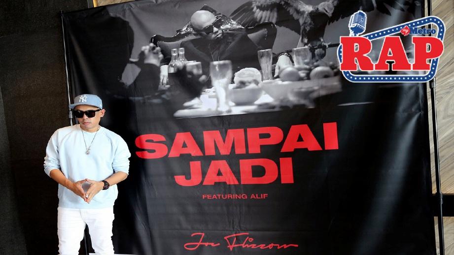 Joe Flizzow baru melancarkan muzik video single melayu terbaru berjudul Sampai Jadi. FOTO OWEE AH CHUN