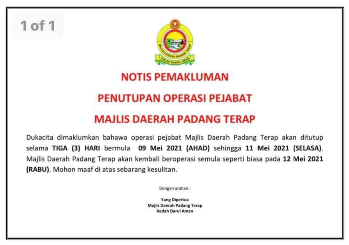 NOTIS pemberitahuan penutupan Majlis Daerah Padang Terap.FOTO Tular