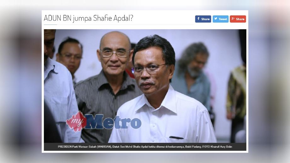 LAPORAN portal berita Harian Metro mengenai ADUN BN datang ke kediaman Shafie, hari ini.