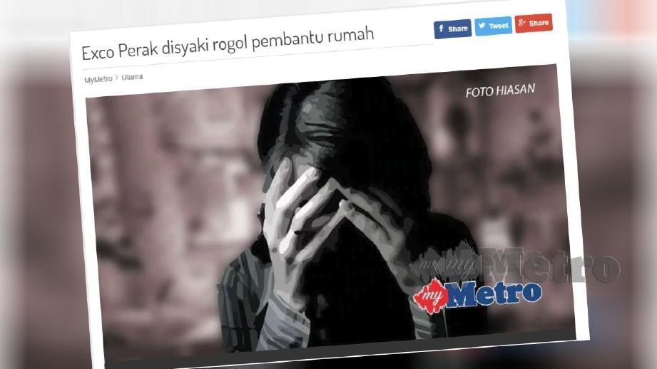 Laporan portal Harian Metro mengenai kejadian rogol pembantu rumah Indonesia yang didakwa membabitkan Exco Perak sebelum ini.