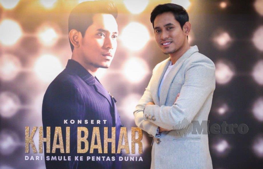 PENYANYI, Khai Bahar selepas sidang media Konsert Khai Bahar : Dari Smule ke Pentas Dunia di Istana Budaya. FOTO Asyraf Hamzah
