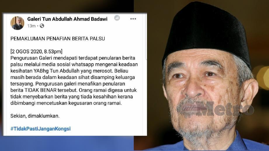 Kenyataan daripada FB Galeri Tun Abdullah Ahmad Badawi mengenai penafian berita tular malam ini.